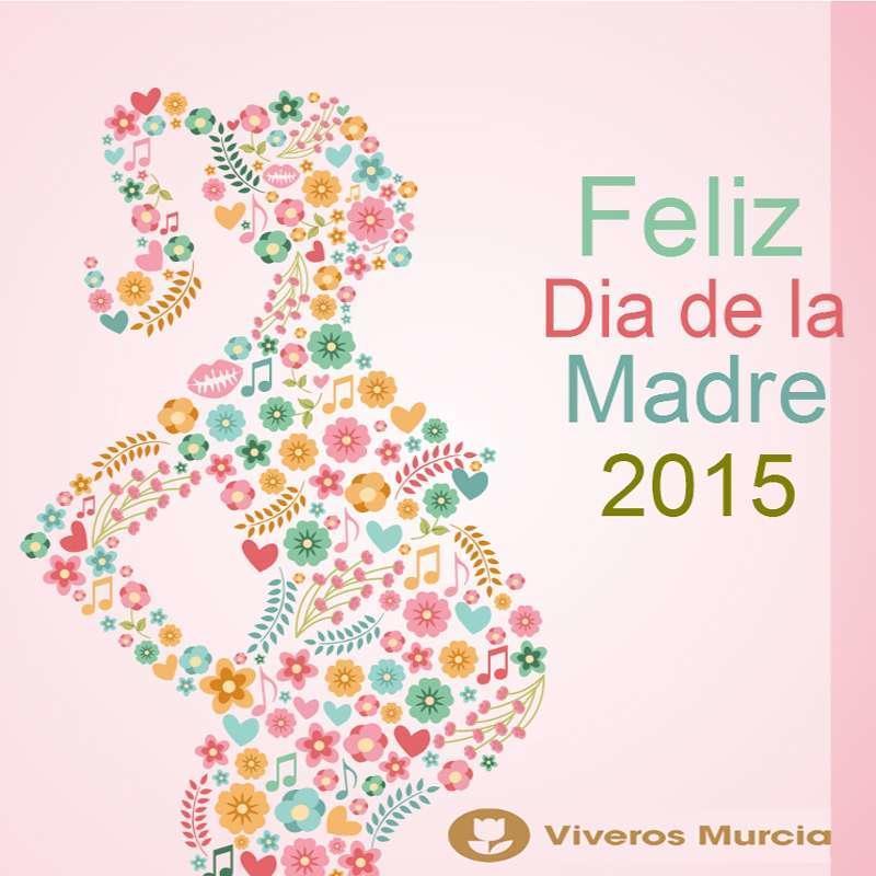 ��Feliz D�a de la Madre 2015!!